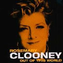 Out of This World: Rosemary Clooney  / 1 Fields Song
