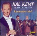 Hal Kemp Orchestra : Remember Me?  : Hal Kemp Orchestra  / 2 Fields Songs