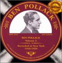 Ben Pollack : Vol. 2-1928-29 : Ben Pollack Orchestra  / 3 Fields Songs