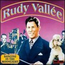 Dancing in the Moonlight: Rudy Vallee  / 1 Fields Song
